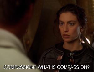 Aeryn Sun compassion?